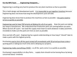 For the NPD Team          Engineering Viewpoint….