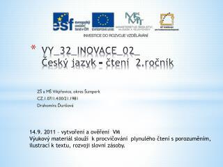 VY_32_INOVACE_02_ Český jazyk – čtení  2.ročník