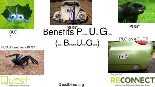Benefits  P roduct U ser G roup ( aka… B enefits U ser G roup )