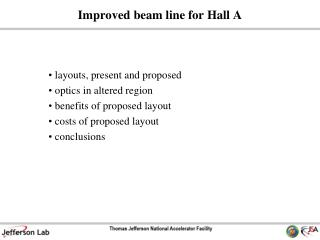 Improved beam line for Hall A