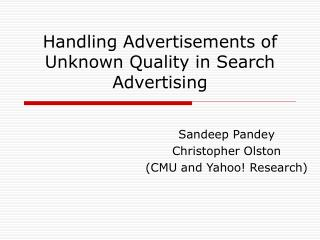Handling Advertisements of Unknown Quality in Search Advertising