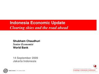 Indonesia Economic Update Clearing skies and the road ahead