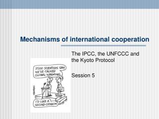 Mechanisms of international cooperation