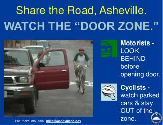 "Share the Road, Asheville. WATCH THE ""DOOR ZONE."""
