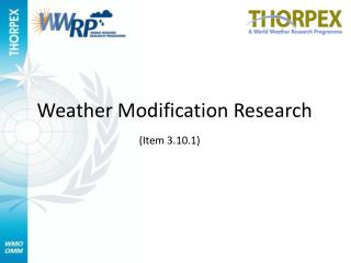 Weather Modification Research