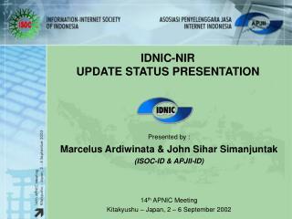 IDNIC-NIR UPDATE STATUS PRESENTATION