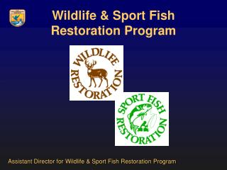 Wildlife  Sport Fish Restoration Program