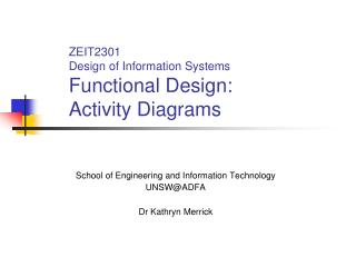 ZEIT2301 Design of Information Systems Functional Design: Activity Diagrams