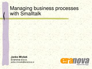 Managing business processes with Smalltalk