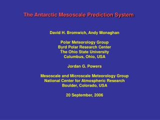 The Antarctic Mesoscale Prediction System