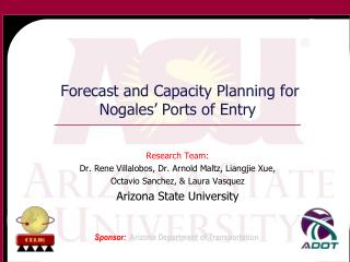 Forecast and Capacity Planning for Nogales' Ports of Entry