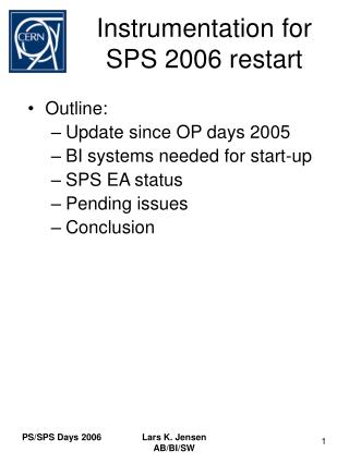 Instrumentation for SPS 2006 restart