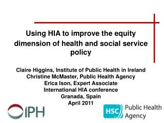 Using HIA to improve the equity  dimension of health and social service policy