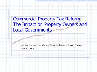 Commercial Property Tax Reform:  The Impact on Property Owners and Local Governments