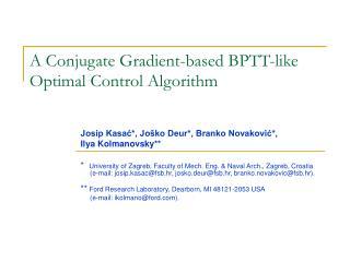 A Conjugate Gradient-based BPTT-like  Optimal Control Algorithm