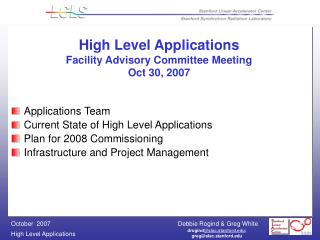 High Level Applications Facility Advisory Committee Meeting Oct 30, 2007