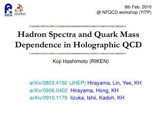 Hadron Spectra and Quark Mass Dependence in Holographic QCD
