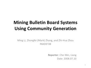 Mining Bulletin Board Systems Using Community Generation