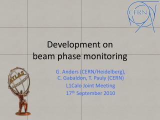 Development on  beam phase  monitoring