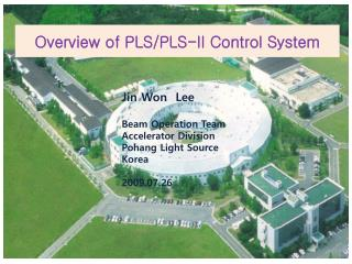 Overview of PLS/PLS-II Control System