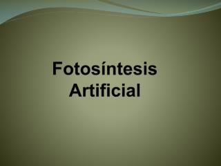 Fotosíntesis Artificial