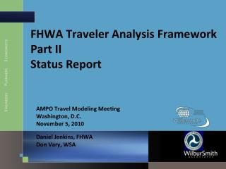 FHWA Traveler Analysis Framework Part II Status Report