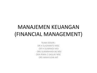 MANAJEMEN KEUANGAN (FINANCIAL MANAGEMENT)