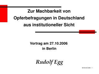 Zur Machbarkeit von Opferbefragungen in Deutschland aus institutioneller Sicht