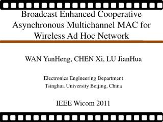 Broadcast Enhanced Cooperative  Asynchronous Multichannel  MAC for Wireless Ad Hoc Network