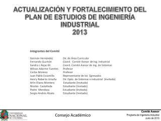 Integrantes del Comité Germán Hernández Dir. de Área Curricular