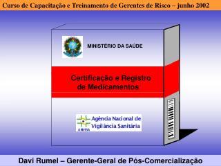 Certificação e Registro                             de Medicamentos