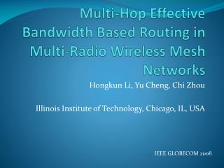 Multi-Hop Effective Bandwidth Based Routing  in  Multi-Radio Wireless Mesh Networks