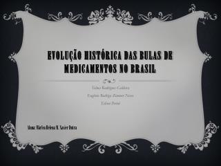 Evolução histórica das bulas de medicamentos no Brasil