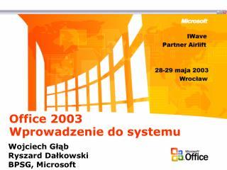 Office 2003  Wprowadzenie do systemu