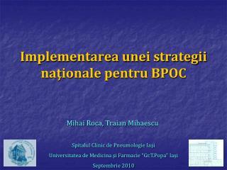 Implementarea unei strategii naţionale pentru BPOC