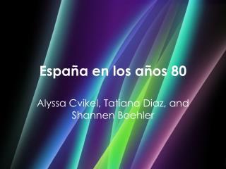 España en los años 80