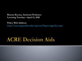 ACRE Decision Aids