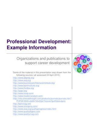 Professional Development: Example Information