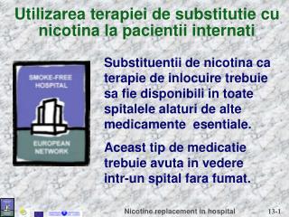 Utilizarea terapiei de substitutie cu nicotina la pacientii internati
