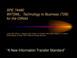 � A New Information Transfer Standard �