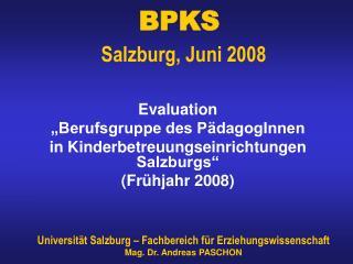 BPKS  Salzburg, Juni 2008