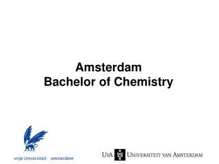 Amsterdam  Bachelor of Chemistry