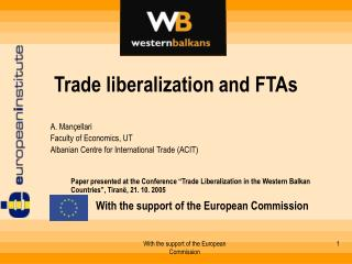 Trade liberalization and FTAs