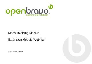 Mass Invoicing Module Extension Module Webinar