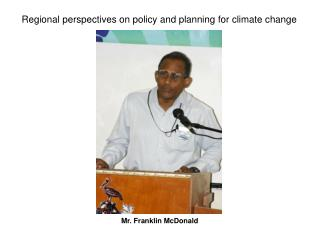 Regional perspectives on policy and planning for climate change