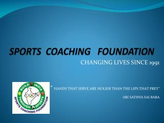 SPORTS COACHING FOUNDATION