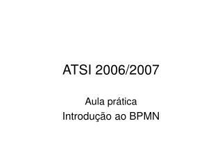 ATSI 2006/2007