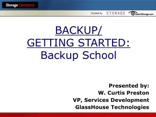 BACKUP/ GETTING STARTED: Backup School