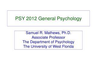 PSY 2012 General Psychology