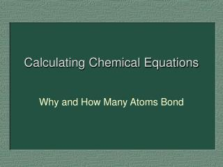 Calculating Chemical Equations